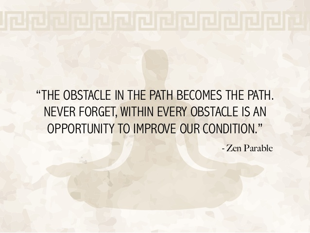 obstacle-zen-proverb